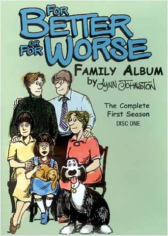 For Better or for Worse - Family Album  - The Complete First Season DVD Movie