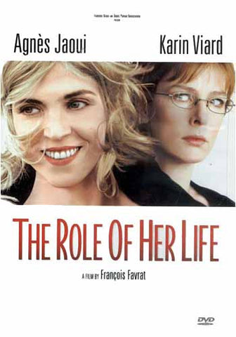 The Role of Her Life / Le Role de sa vie DVD Movie