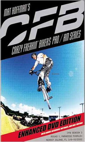 Mat Hoffman's CFB: Crazy Freakin' Bikers Pro/AM Series - Season 3 - Round 1 DVD Movie