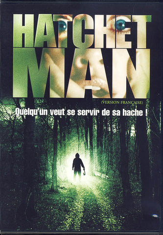 Hatchetman (Bilingual) DVD Movie