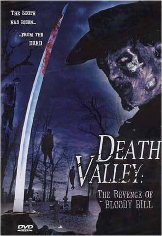 Death Valley: The Revenge of Bloody Bill DVD Movie