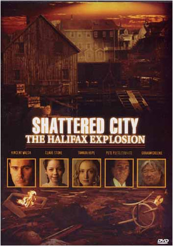 Shattered City - The Halifax Explosion DVD Movie