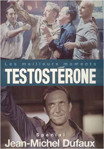 Testosterone - Les Meilleurs Moments de Jean-Micheal Dufaux DVD Movie