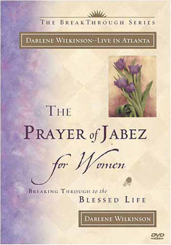 The Prayer of Jabez for Women - Darlene Wilkinson DVD Movie