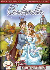 Cinderella / King Thrushbeard - The Brothers Grimm