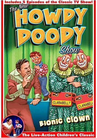 The New Howdy Doody Show: Bionic Clown DVD Movie