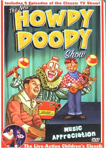 The New Howdy Doody Show - Music Appreciation DVD Movie