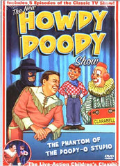 The New Howdy Doody Show: Phantom of the Doody-O Studio