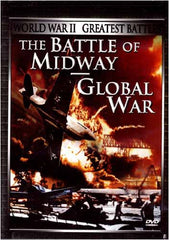 World War II - Greatest Battles: The Battle of Midway/Global War