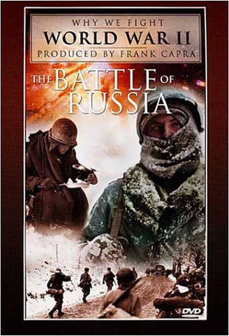 Why We Fight World War II - The Battle of Russia DVD Movie