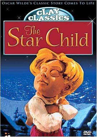 Clay Classics: The Star Child DVD Movie