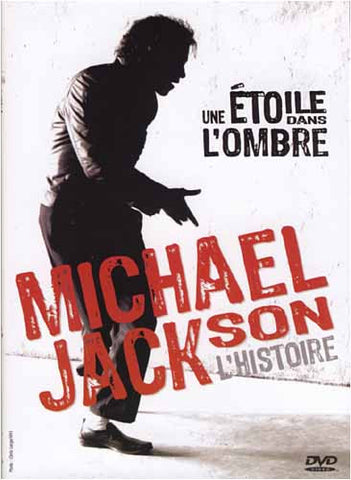 Michael Jackson - L'Histoire - Une Etoile Dans L'Ombre / Man In The Mirror DVD Movie