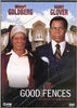 Good Fences DVD Movie