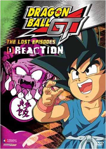 Dragon Ball GT - The Lost Episodes - Reaction - (Vol. 1) DVD Movie