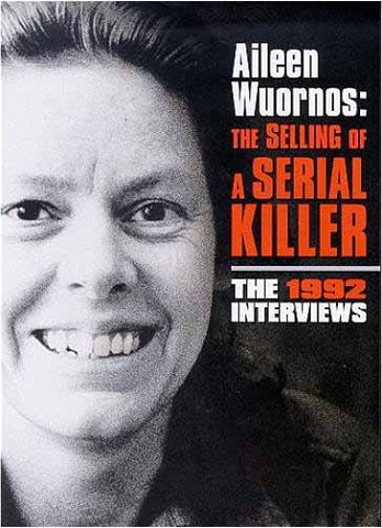 Aileen Wuornos - The Selling of a Serial Killer - The 1992 interviews DVD Movie