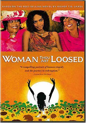 Woman Thou Art Loosed DVD Movie