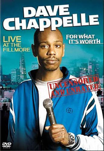 Dave Chappelle - For What It's Worth - Live At The Fillmore (Uncensored And Unrated) DVD Movie