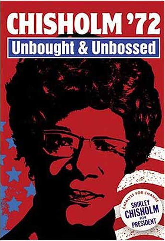 Chisholm '72 - Unbought & Unbossed DVD Movie