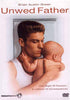 Unwed Father DVD Movie