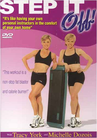 Step It Off With Tracy York and Michelle Dozois DVD Movie