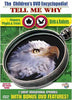 The Children's Encyclopedia - Tell Me Why - Flowers, Plants and Trees / Birds and Rodents DVD Movie