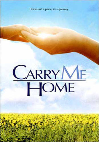 Carry Me Home DVD Movie