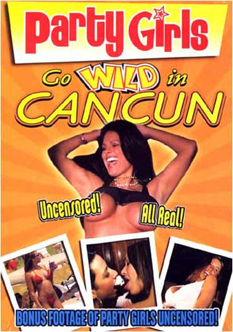 Party Girls - Go Wild In Cancun DVD Movie