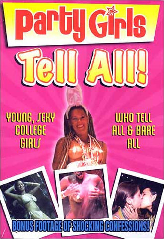 Party Girls - Tell All! DVD Movie