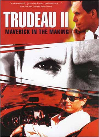 Trudeau II - Maverick In The Making DVD Movie