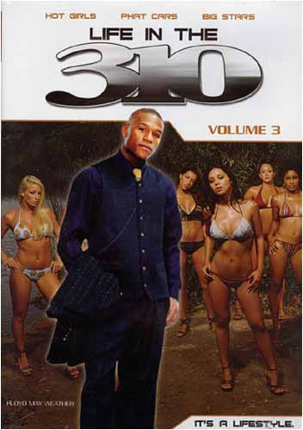 Life in the 310 - Volume 3 DVD Movie