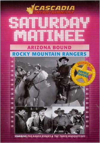 Saturday Matinee :Arizona Bound & Rocky Mountain Rangers DVD Movie