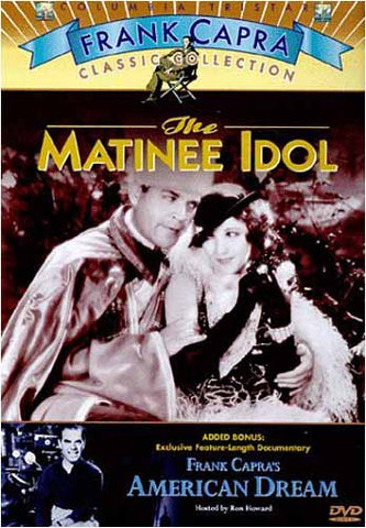 The Matinee Idol / Frank Capra s American Dream DVD Movie