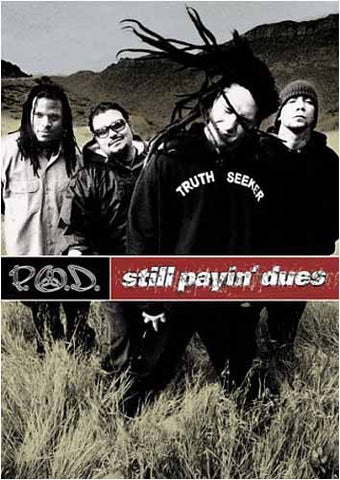 P.O.D. - Still Payin' Dues DVD Movie