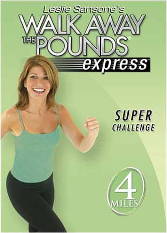 Leslie Sansone - Walk Away the Pounds Express - Super Challenge DVD Movie