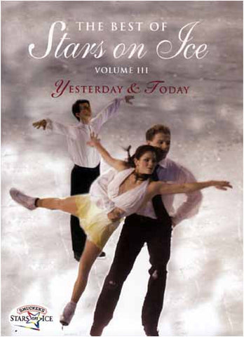 The Best of Stars On Ice - Vol. III -Yesterday and Today DVD Movie