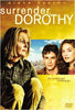 Surrender, Dorothy DVD Movie