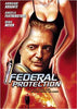 Federal Protection DVD Movie