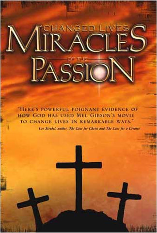 Changed Lives - Miracles of the Passion DVD Movie