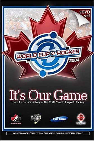It's Our Game - Team Canada's Victory at the 2004 World Cup of Hockey DVD Movie