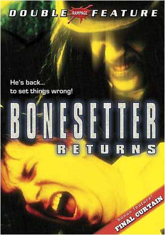Bonesetter Returns & Final Cutain (Double Feature) DVD Movie
