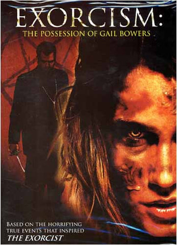 Exorcism - The Possession of Gail Bowers DVD Movie