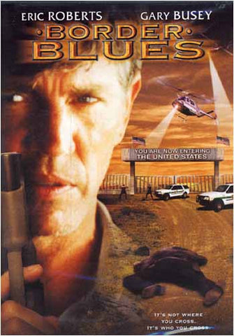 Border Blues DVD Movie