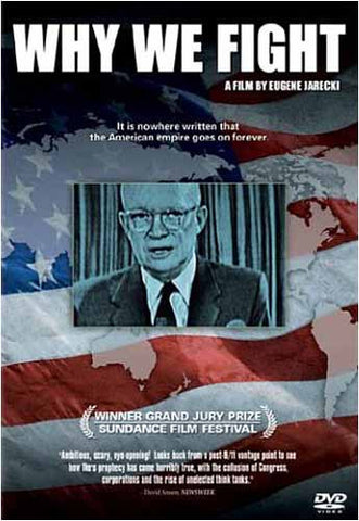 Why We Fight- A Film by Eugene Jarecki DVD Movie