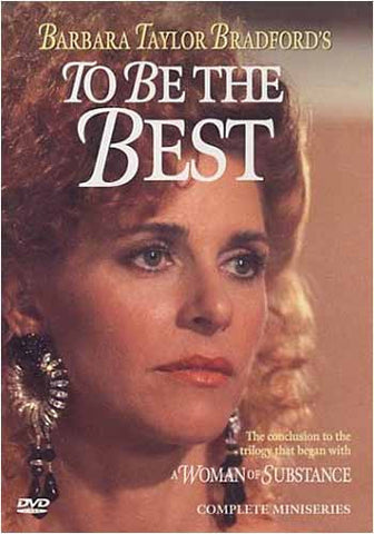 Barbara Taylor Bradford's To Be The Best DVD Movie