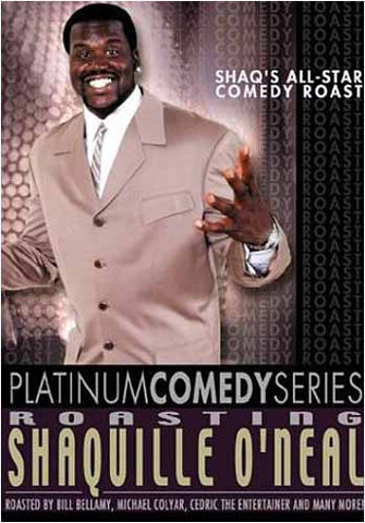 Platinum Comedy Series - Roasting Shaquille O'Neal DVD Movie
