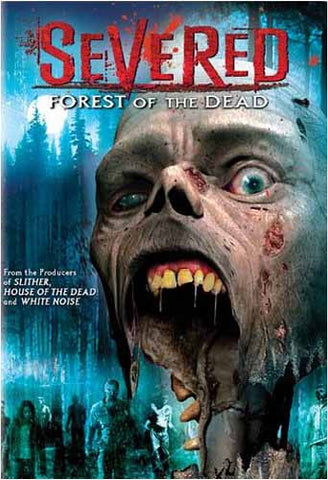 Severed - Forest of the Dead DVD Movie
