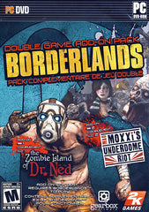 Borderlands -The Zombie Island of Dr. Ned, Mad Moxxi's Underdome Riot add-ons (PC)