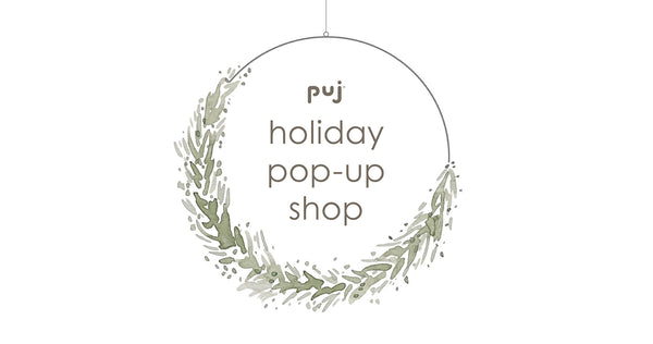 Puj Holiday Pop Up Shop