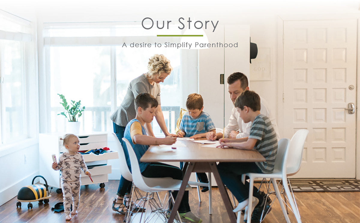 Our Story - A desire to Simplify Parenthood