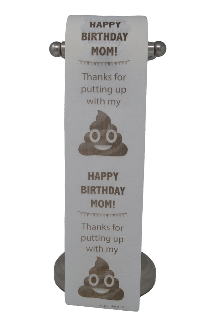Happy Birthday Mom Toilet Paper, Funny Gag Gift, Decoration!